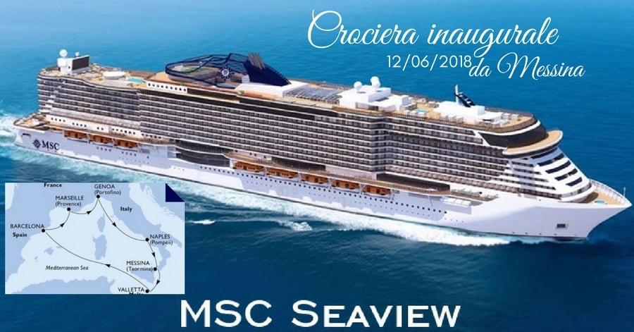 NEW MSC Seaview 12 giugno 2018 da Messina: IMPERDIBILE